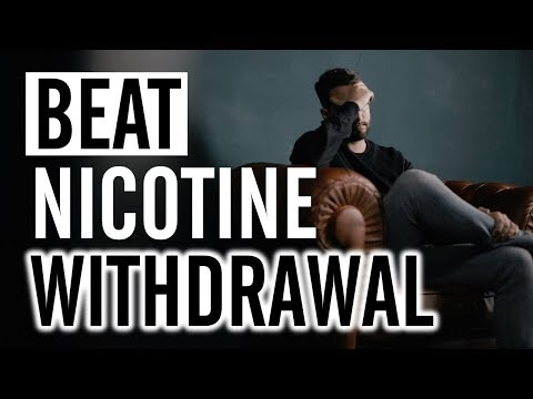 Nicotine Withdrawal, You Need To Watch This Video Before You Stop Smoking So You Know What You're Up