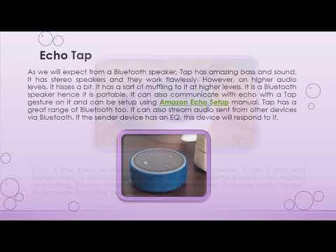 Amazon Echo, Amazon Echo Tap And Amazon