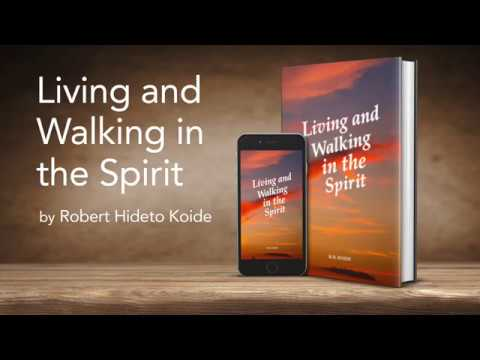 Living and Walking in the Spirit