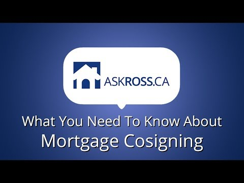 What You Need To Know About Mortgage Cosigning