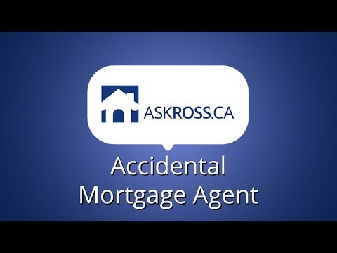 How I accidentally became a mortgage agent!