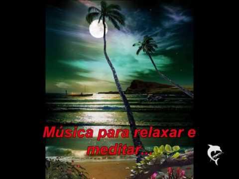 Música para Relaxamento e Meditação
