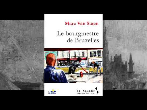 Le bourgmestre de Bruxelles par Marc Van Staen