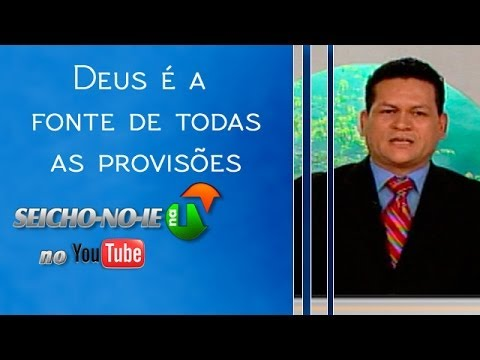 10/07/2014 - SEICHO-NO-IE NA TV - Deus é a fonte de todas as provisões