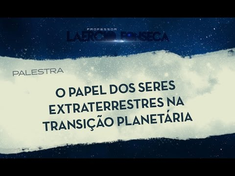 O Papel dos seres EXTRATERRESTRES na Transição Planetária