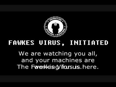 Anonymous - Fawkes Virus, Initiated
