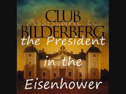 America's New World Order Part 2 Bilderberg Group