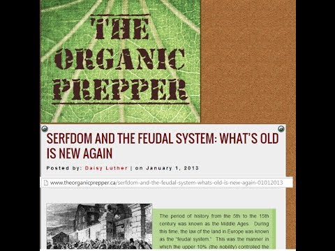 Serfdom and the Feudal System What's Old, Is New Again, Organic Pepper Article by Daisy Luther