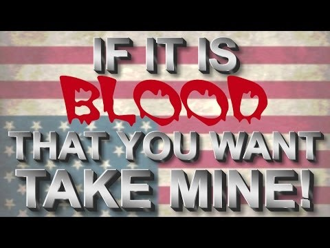 If It's Blood That You Want, You Can Have Mine! I'm Sick To Death Of The Lies!