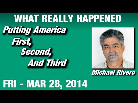 What Really Happened Radio Show: Michael Rivero Friday March 28 2014: (Commercial Free Video)