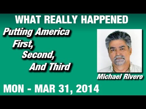 What Really Happened Radio Show: Michael Rivero Monday March 31 2014: (Commercial Free Video)