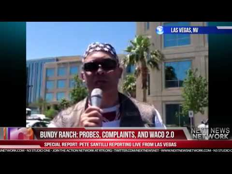 BUNDY RANCH: Probes, Complaints, and Waco 2.0