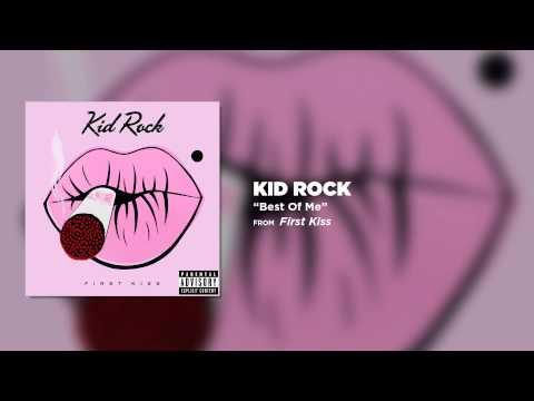 Kid Rock - Best Of Me