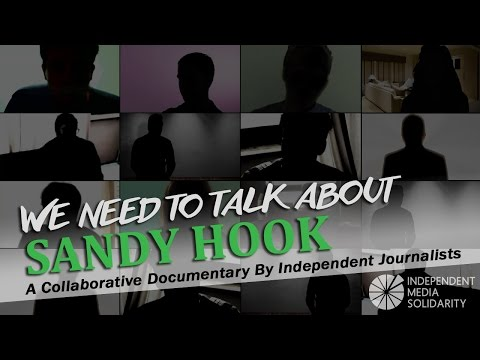 We Need to Talk about Sandy Hook - Full Video in Higher Quality