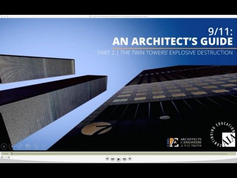 9/11: An Architect's Guide (On-Demand) | Part 2: The Twin Towers' Explosive Destruction