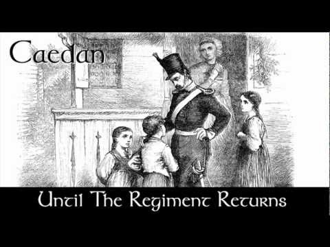 Until The Regiment Returns