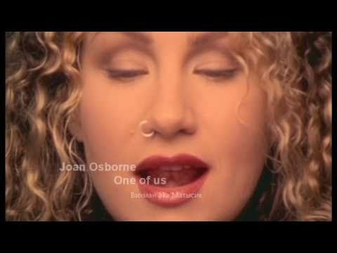 Joan Osborne - One of us HD