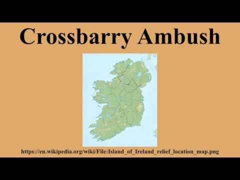 Crossbarry Ambush