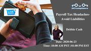 Payroll Tax Headaches-Avoid Liabilities