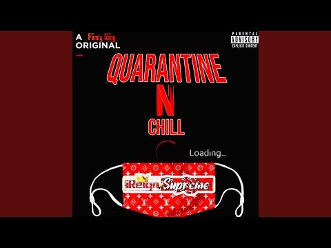 "iReignxSupreme - ""Quarantine-N-Chill"""