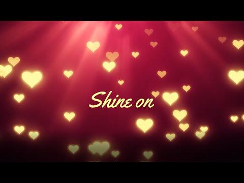 Shine On (with lyrics)