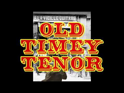 Old Timey Tenor         A. D.   Eker 2020