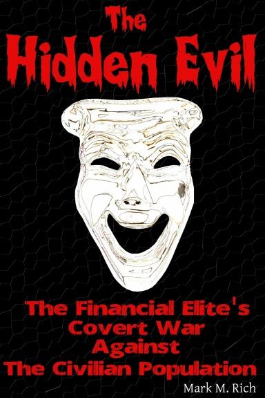 Rich M. Mark - The Hidden Evil
