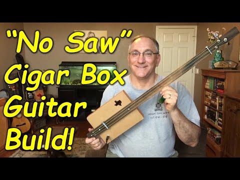 """""""No saw"""" cigar Box Guitar Build! How to build a cigar box guitar using very few tools!"""