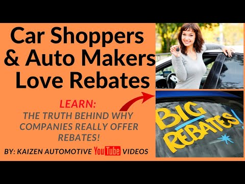 Why Car Shoppers & Automakers Love Rebates & Incentives...PLUS The Truth Why Companies Offer Rebates