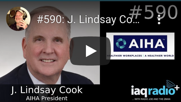 IAQ Radio: Lindsay Cook, AIHA President – Healthier Workplaces I A Healthier World