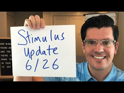 Update: Second Stimulus 6/26 | Important Data Date Revealed | Rent & Mortgage Assistance ideas