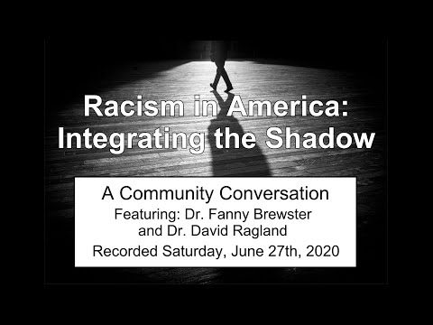 Racism in America: Integrating the Shadow