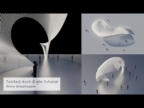 Twisted Arch Gate Pavilion Rhino Grasshopper Tutorial