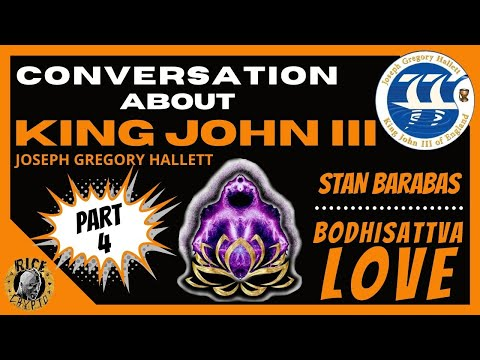 Ep4: Joseph Gregory Hallett (King John III) Discussion w/ Stan Barabas