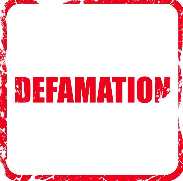 Defamation, Slander and Libel