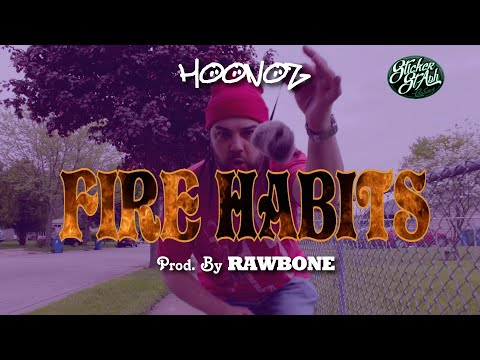 HooNoz- Fire Habits