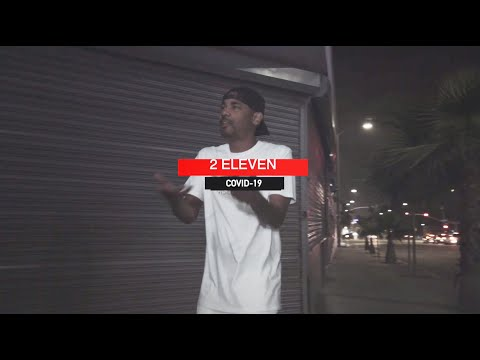 2 Eleven - COVID-19 (2020 New Official Music Video) (Dir. By HDTayFilms)