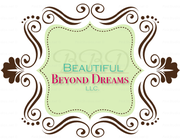 Beautiful Beyond Dreams, LLC