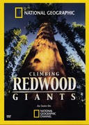 Climbing Redwood Giants (Explorer, 2009)