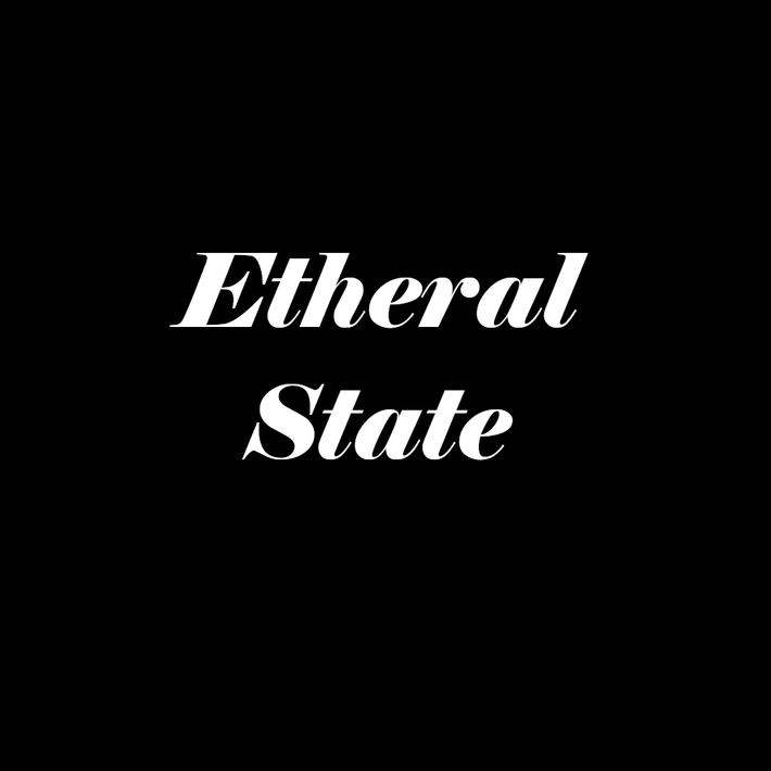 Etheral State