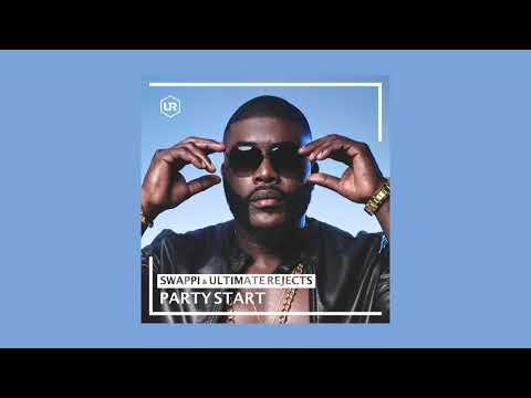 Swappi & Ultimate Rejects - Party Start [Official Audio]