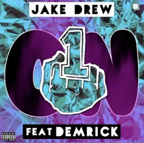 [NEW MUSIC] JAKE DREW -