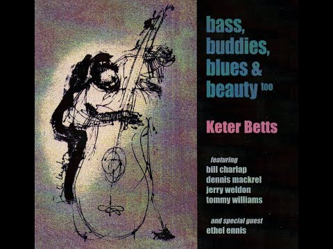 Keter Betts - Squeeze Me