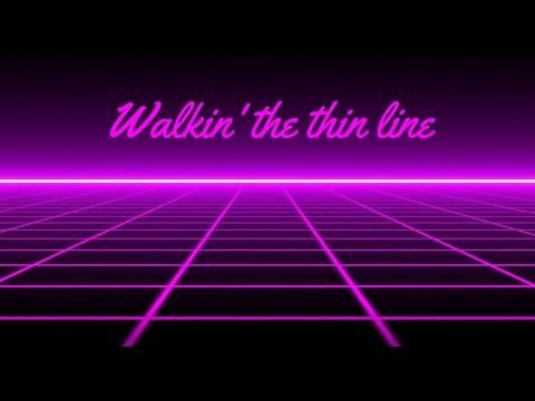 Thin Line (with lyrics)