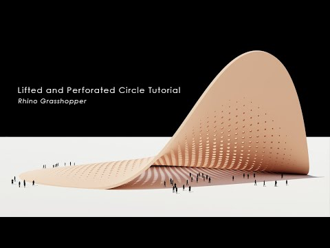 Lifted and Perforated Circle Pavilion Rhino Grasshopper Tutorial