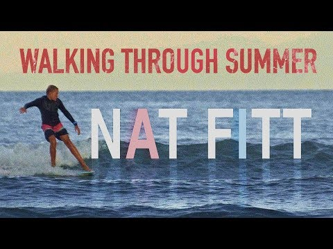 Walking Through Summer : Nat Fitt