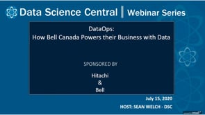 DSC Webinar Series: DataOps: How Bell Canada Powers their Business with Data