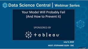DSC Webinar Series: Your Model Will Probably Fail (And How to Prevent it)