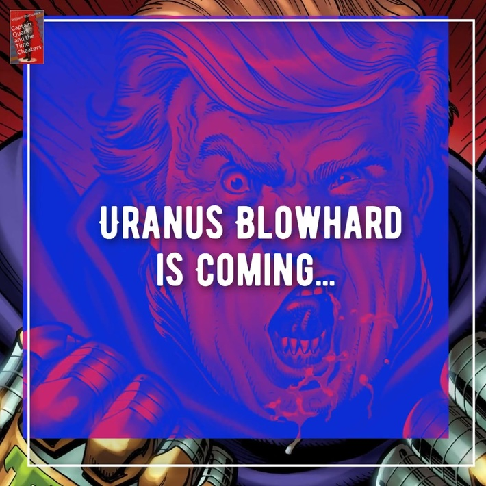 Uranus Blowhard for President