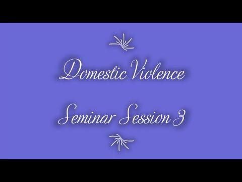 "Domestic Violence Seminar Session 3 (""Receiving Forgiveness"") on 7-20-2020"